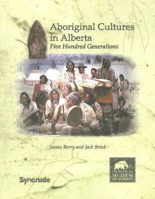Aboriginal Cultures In Alberta
